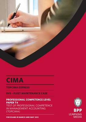TOPCIMA Express: Revision Kit (P1A): Professional competence level paper T4