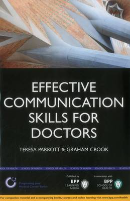 Effective Communication Skills for Doctors: Study Text