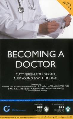 Becoming a Doctor: Is Medicine Really the Career for You?: Study Text