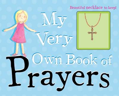My Very Own Book of Prayers - Storybook and Charm