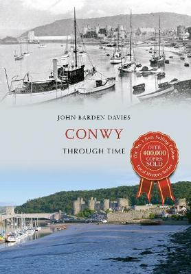 Conwy Through Time