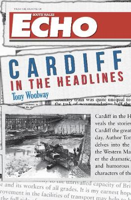 Cardiff in the Headlines