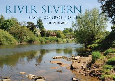 River Severn: From Source to Sea
