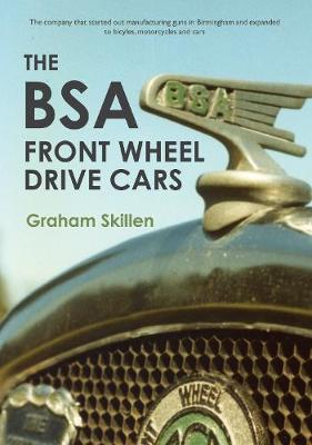 The BSA Front Wheel Drive Cars