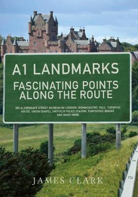 A1 Landmarks: Fascinating Points Along the Route