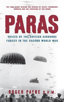 Paras: Voices of the British Airborne Forces in the Second World War