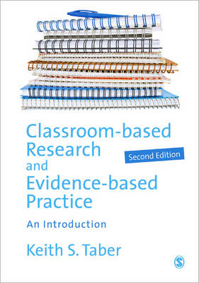 Classroom-based Research and Evidence-based Practice: An Introduction