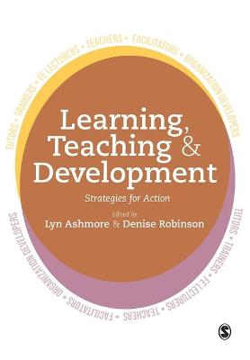 Learning, Teaching and Development: Strategies for Action