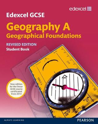 Edexcel GCSE Geography Specification A Student Book new 2012 edition