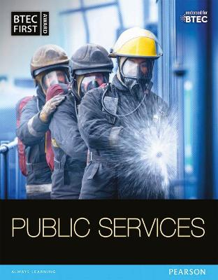 BTEC First in Public Services: Student Book