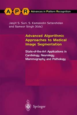 Advanced Algorithmic Approaches to Medical Image Segmentation: State-of-the-Art Applications in Cardiology, Neurology, Mammography and Pathology