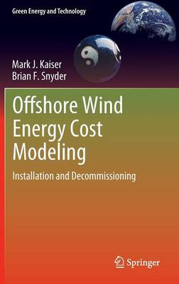 Offshore Wind Energy Cost Modeling: Installation and Decommissioning