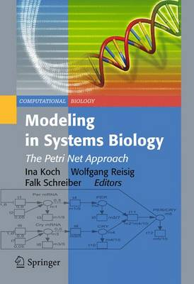 Modeling in Systems Biology: The Petri Net Approach