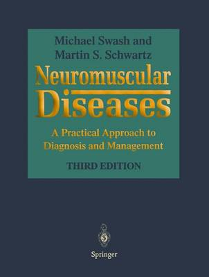 Neuromuscular Diseases: A Practical Approach to Diagnosis and Management