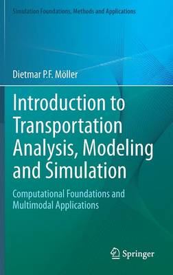 Introduction to Transportation Analysis, Modeling and Simulation: Computational Foundations and Multimodal Applications
