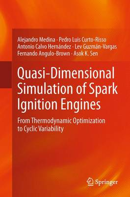 Quasi-Dimensional Simulation of Spark Ignition Engines: From Thermodynamic Optimization to Cyclic Variability
