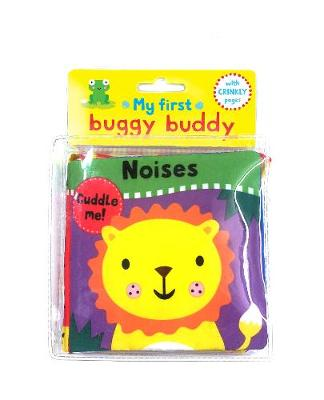 My First Buggy Buddy: Noises: A Crinkly Cloth Book for Babies!