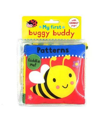 My First Buggy Buddy: Patterns: A Crinkly Cloth Book for Babies!