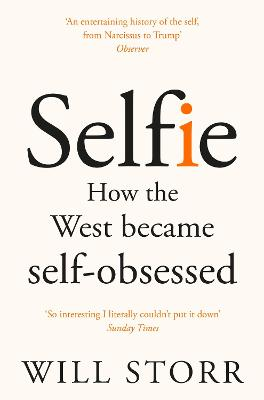 Selfie: How the West Became...