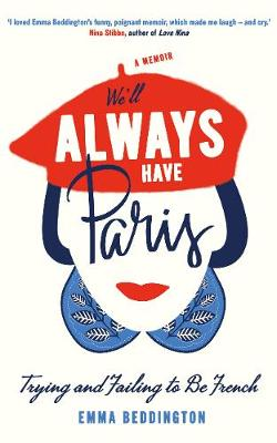 We'll Always Have Paris: Trying and...