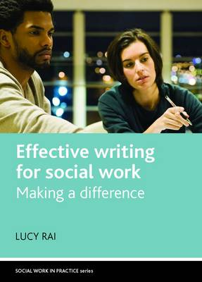 Effective writing for social work: Making a difference