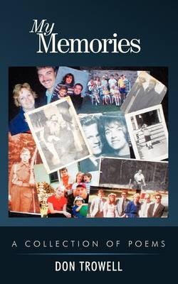 My Memories: A Collection of Poems