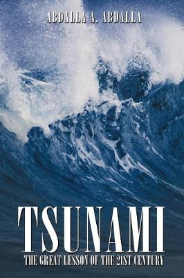Tsunami the Great Lesson of the 21st Century