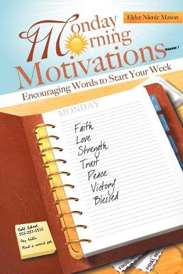 Monday Morning Motivations: Encouraging Words to Start Your Week
