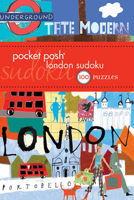 Pocket Posh London Sudoku: 100 Puzzles