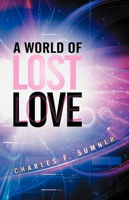 A World of Lost Love