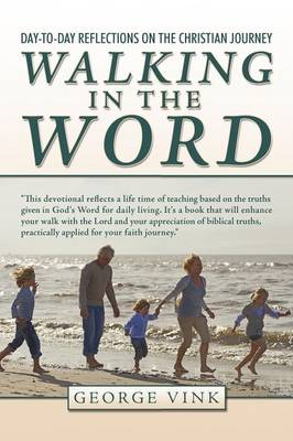 Walking in the Word: Day-to-Day Reflections on the Christian Journey