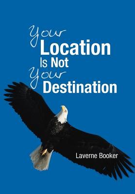 Your Location Is Not Your Destination