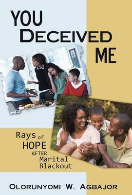 You Deceived Me: Rays of Hope After Marital Blackout
