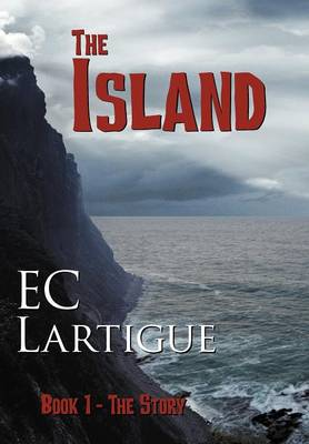 The Island: the Story-Book 1