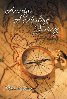 Anxiety: A Healing Journey