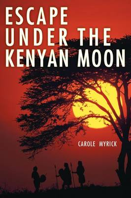 Escape Under The Kenyan Moon