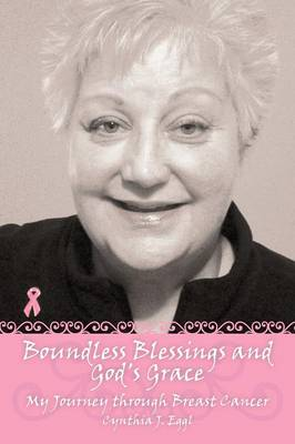 Boundless Blessings and God's Grace: My Journey Through Breast Cancer