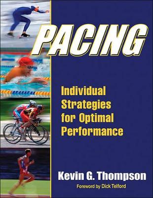 Pacing: Strategies for Optimal Performance