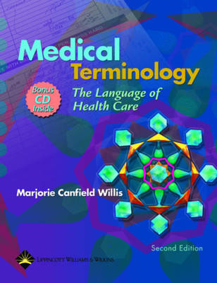 Medical Terminology: The Language of Health Care
