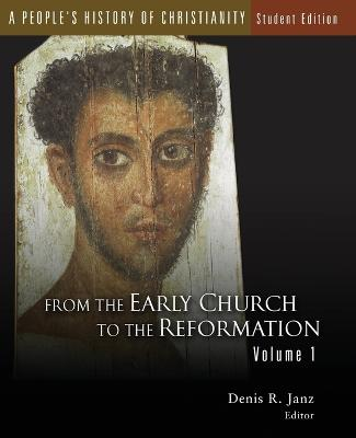 A People's History of Christianity: 1: From the Early Church to the Reformation