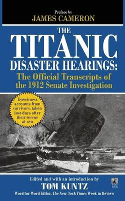 The Titanic Disaster Hearings