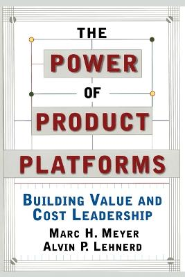 The Power of Product Platforms