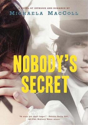 Nobody's Secret: A Novel of Intrigue and Romance