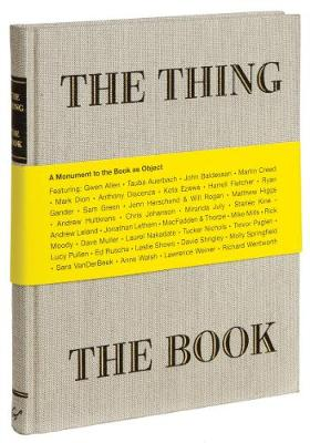 Thing the Book : A Monument to the Book As Object