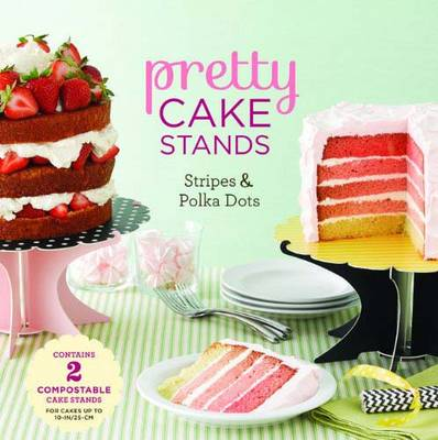 Pretty Cake Stands: Stripes and Polka Dots