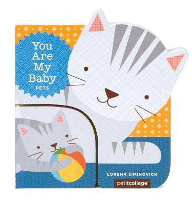 You Are My Baby: Pets