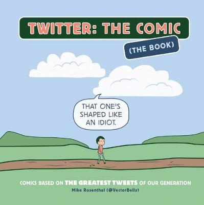 Twitter - The Comic : That One's Shaped Like an Idiot