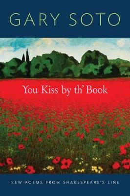 You Kiss by th' Book: New Poems from ShakespeareAEs Line