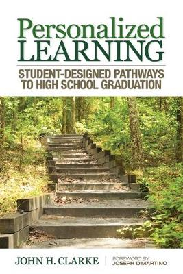 Personalized Learning: Student-Designed Pathways to High School Graduation