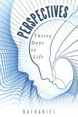 Perspectives: Thirty Days to Life